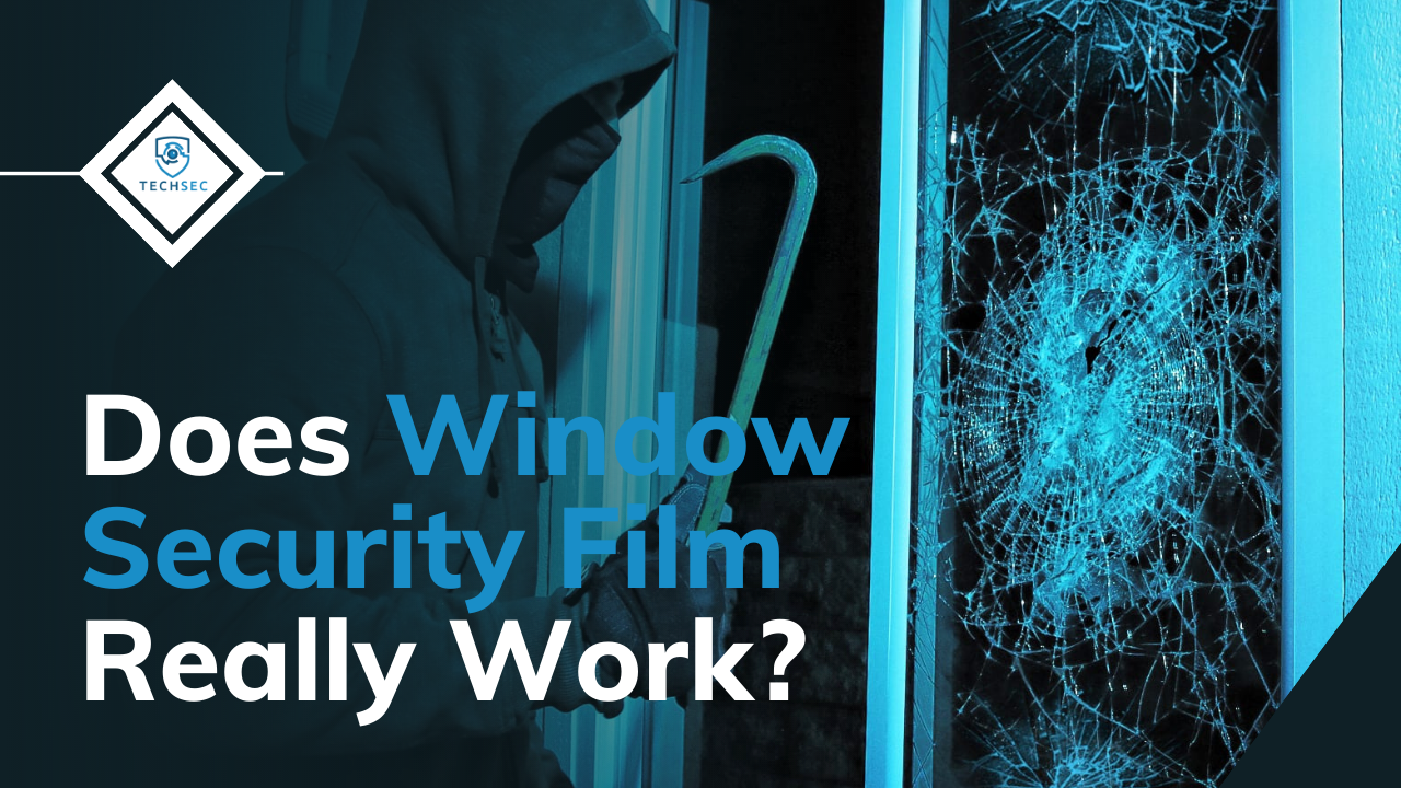 does window security film really work