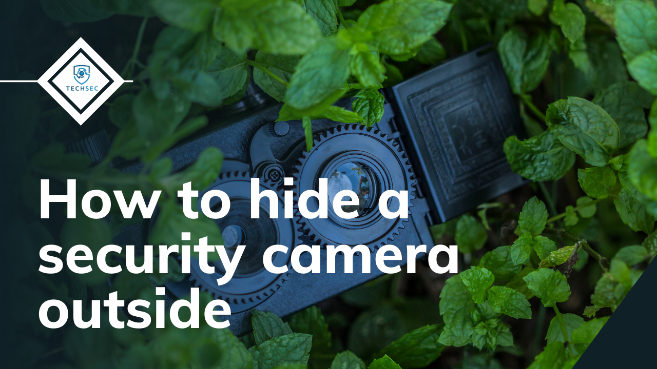 how to hide a security camera outside